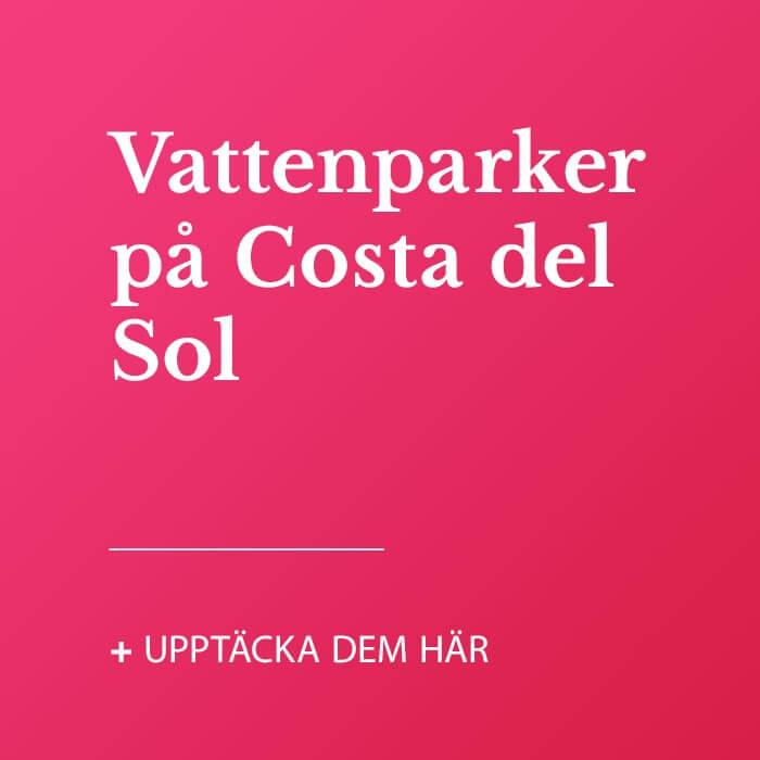 Vattenparker på Costa del Sol