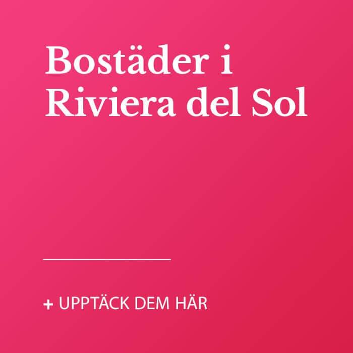 Bostäder i Riviera del Sol